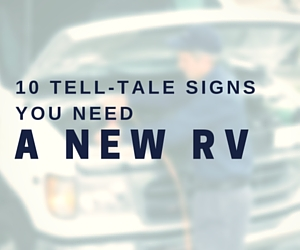 Signs You Need to get a New RV